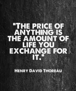 the-price-of-anything-is-the-amount-of-life-you-exchange-for-it-4
